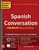 img - for Practice Makes Perfect: Spanish Conversation, Premium Second Edition book / textbook / text book