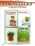 Cornstalks a Bushel of Poems