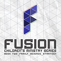 Fusion: Children's Ministry Book 2