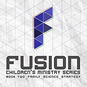 Fusion: Children's Ministry Book 2 Audiobook