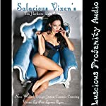 Salacious Vixens: 10 Hardcore Slutty Eroticas | Nora Wicked,Ginger James,Vivian Lee Fox,Lanora Ryan,Cammie Cunning