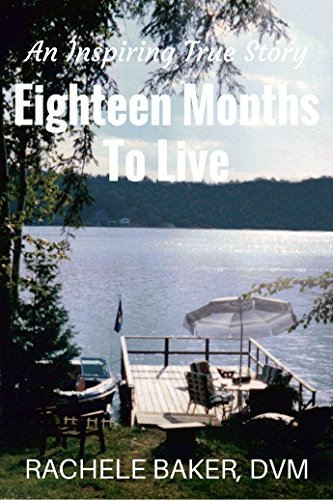 Book: Eighteen Months To Live by Rachele Baker