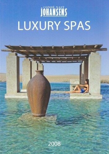 Condé Nast Johansens Luxury Spas 2008 (Johansens Guides)