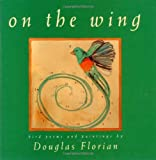 On the Wing: Bird Poems and Paintings