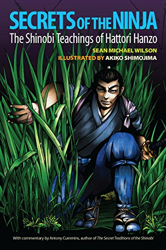 Amazon secrets of the ninja the shinobi teachings of hattori secrets of the ninja the shinobi teachings of hattori hanzo by wilson sean fandeluxe Choice Image