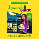 Limoncello Yellow: Franki Amato Mysteries, Book 1 Audiobook by Traci Andrighetti Narrated by Madeline Mrozek