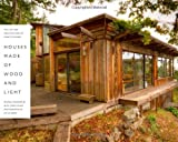 img - for Houses Made of Wood and Light: The Life and Architecture of Hank Schubart (Roger Fullington Series in Architecture) book / textbook / text book