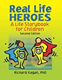 Real Life Heroes, Richard Kagan, 0789029510