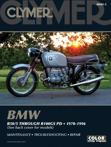 (Bmw R50/5 Through R100Gs Pd: 1970-1996 (CLYMER MOTORCYCLE REPAIR) )