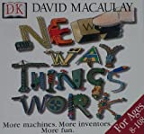 img - for The New Way Things Work: More Machines, More Inventors, More Fun book / textbook / text book