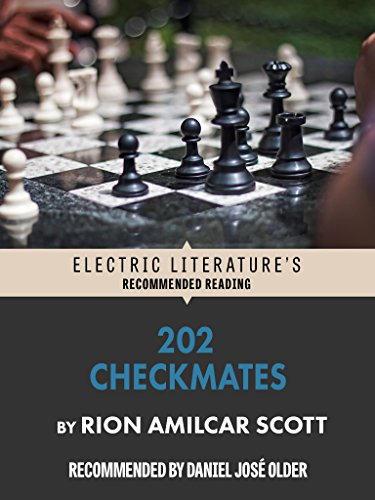 202 Checkmates (Electric Literature's Recommended Reading)