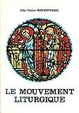 le mouvement liturgique de dom gue?ranger a? annibal bugnini ou le cheval de troie dans la cite? de dieu french edition