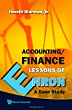 img - for Accounting/Finance Lessons Of Enron: A Case Study book / textbook / text book