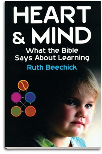 Heart and Mind: What the Bible Says about Learning