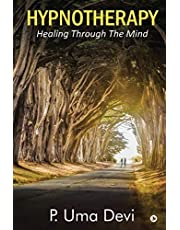 Hypnotherapy: Healing Through The Mind