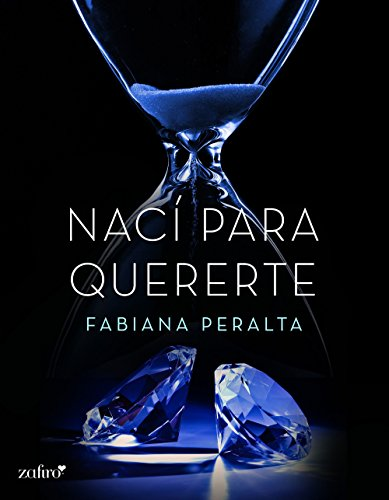 Nací para quererte (Spanish Edition)