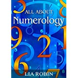ALL ABOUT NUMEROLOGY: Lia Robin