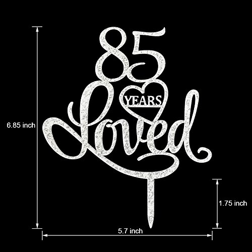 Glitter Silver Acrylic 85 Years Loved Cake Topper 85th Birthday Anniversary Party Decorations85