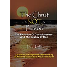 The Christ is Not a Person (English Edition)