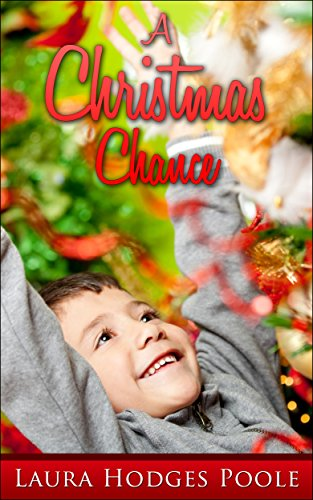 A Christmas Chance by [Poole, Laura Hodges]