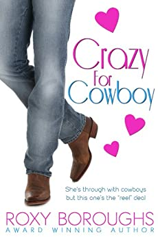 Crazy for Cowboy by [Boroughs, Roxy]