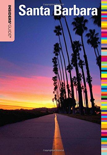 Insiders' Guide® to Santa Barbara (Insiders' Guide - Barbara Stores Santa