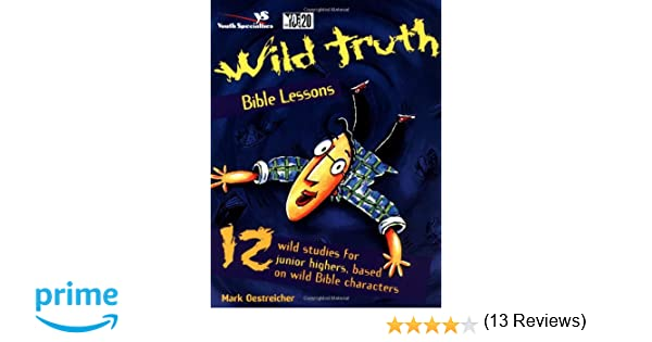 Workbook bible worksheets for middle school : Wild Truth Bible Lessons: Mark Oestreicher: 0025986213046: Amazon ...