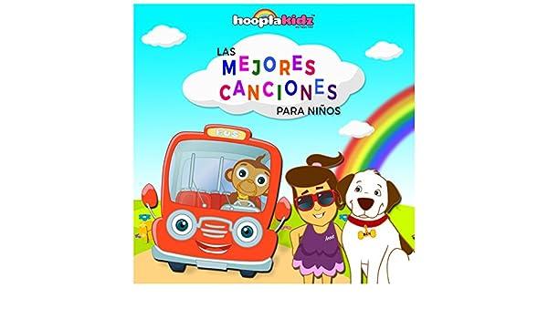 Las Mejores Canciones para Niños by HooplaKidz En Español on Amazon Music - Amazon.com