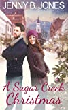 A Sugar Creek Christmas: A Sugar Creek Novel