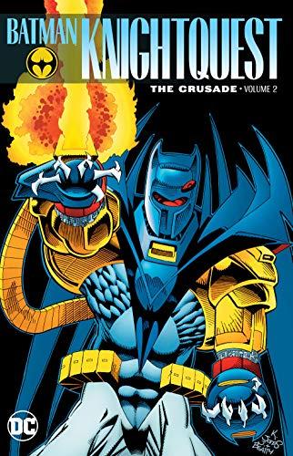 Batman: Knightquest: The Crusade Vol. 2 ()