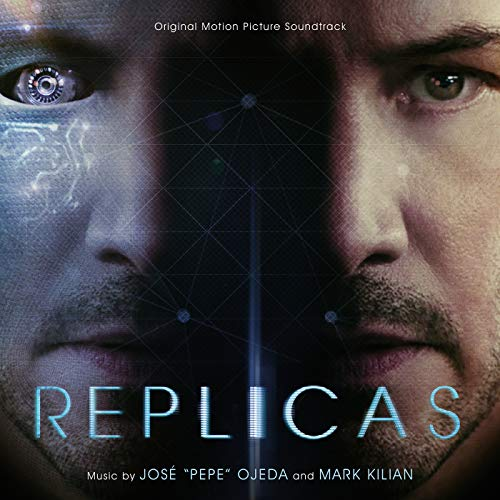 - Replicas (Original Motion Picture Soundtrack)