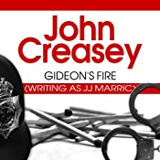 Gideon's Fire: Gideon of Scotland Yard, Book 7 | John Creasey