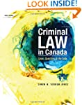 Criminal Law in Canada: Cases, Questi...