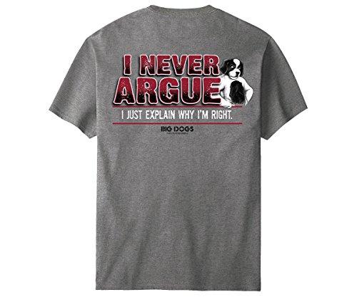 Big Dogs I Never Argue T-Shirt 2X Oxford Gray