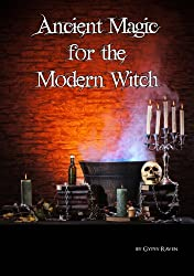 Ancient Magick for the Modern Witch