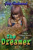 The Dreamer, Joy Redmond, 1466270128