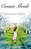 A Promise Fulfilled, Connie Monk, 1847511562