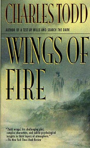 Wings of Fire: An Inspector Ian Rutledge Mystery (Inspector Ian Rutledge Series By Charles Todd)