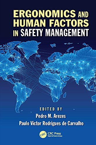 Ergonomics and Human Factors in Safety Management (Industrial and Systems Engineering Series Book 10)