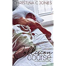 Collision Course (Clarke Brothers Book 1)