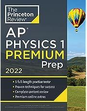 Princeton Review AP Physics 1 Premium Prep, 2022: 5 Practice Tests + Complete Content Review + Strategies & Techniques (College Test Preparation): ... Content Review + Strategies & Techniques