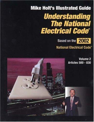 Understanding the NEC Vol 2 (Understanding the National Electrical Code) ()