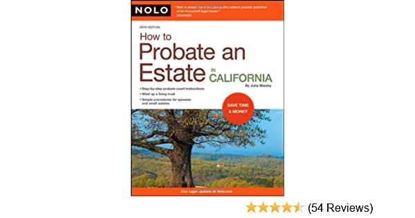 How to probate an estate in california julia nissley 9781413309379 how to probate an estate in california julia nissley 9781413309379 amazon books solutioingenieria Choice Image