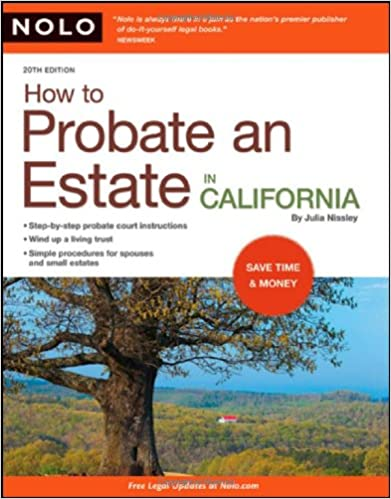 How to probate an estate in california julia nissley 9781413309379 how to probate an estate in california julia nissley 9781413309379 amazon books solutioingenieria Gallery