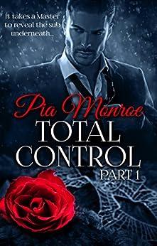 Total Control: Part 1 (The Arrangement) by [Monroe, Pia]