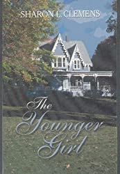The Younger Girl--A Door County Love Story