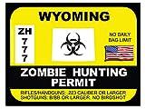 Wyoming Zombie Hunting Permit(Bumper Sticker)