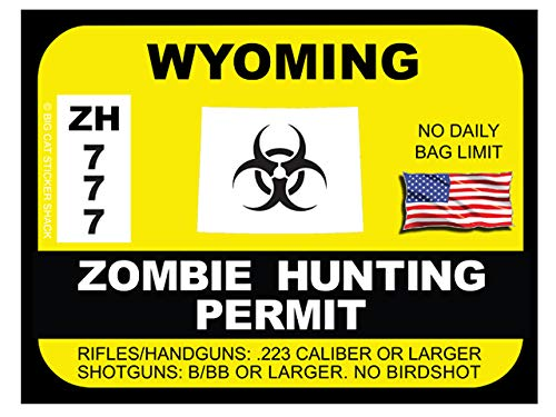 Wyoming Zombie Hunting Permit(Bumper Sticker)