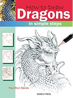 The art of drawing dragons discover step by step techniques for search press books how to draw dragons ccuart Choice Image
