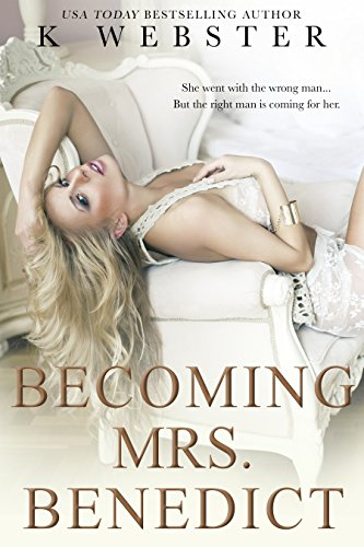 Becoming Mrs. Benedict (Becoming Her Book 3)